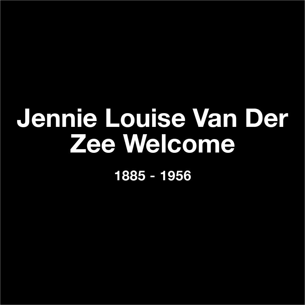 Jennie Louise Van Der Zee Welcome
