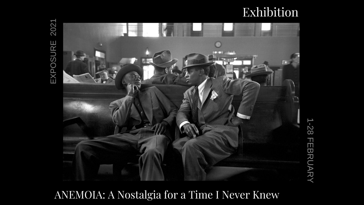 The flyer of Anemoia: A Nostalgia for a Time I never Knew. With Esther Bubley's image of two black men in suits sat on a bench at the bus station
