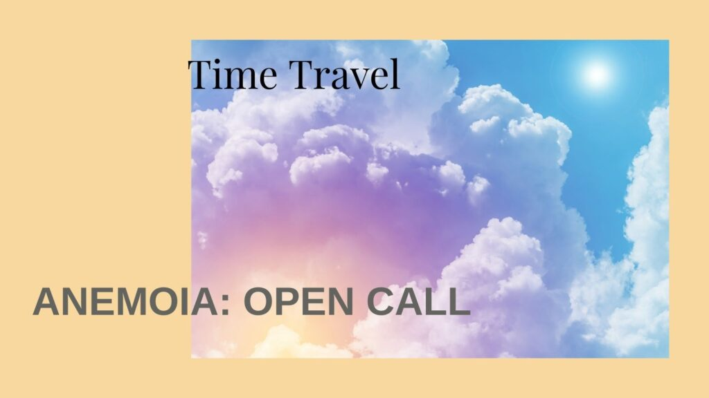 Anemoia Time Travel Vanessa Ansa. Anemoia_ Open Call