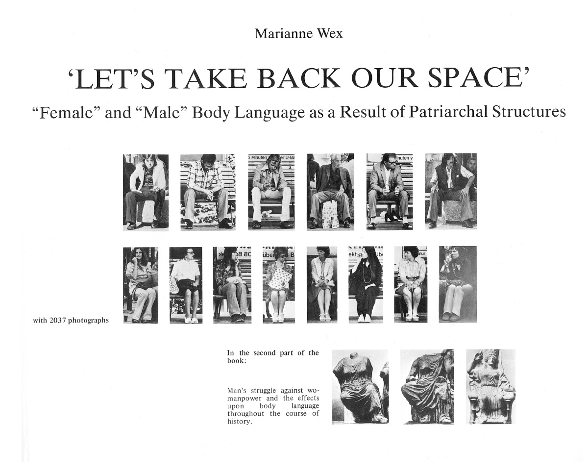 Marianne Wex Lets Take Back Our Space. Postures and Posers.
